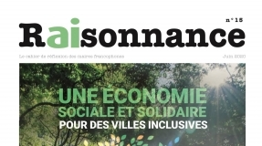 The Social and Solidarity Economy for Inclusive Cities - RAISONNANCE N°15
